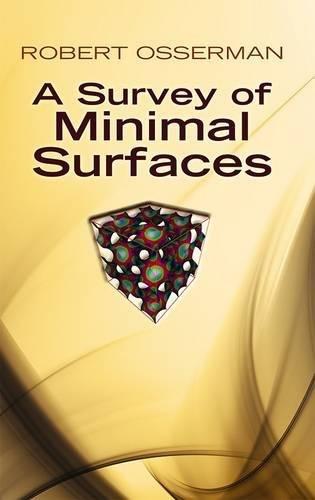 9780486649986: A Survey of Minimal Surfaces (Dover Books on Mathematics)