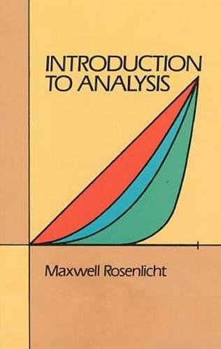 Introduction to Analysis (Dover Books on Mathematics): Maxwell Rosenlicht