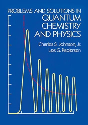 9780486652368: Problems and Solutions in Quantum Chemistry and Physics (Dover Books on Chemistry)