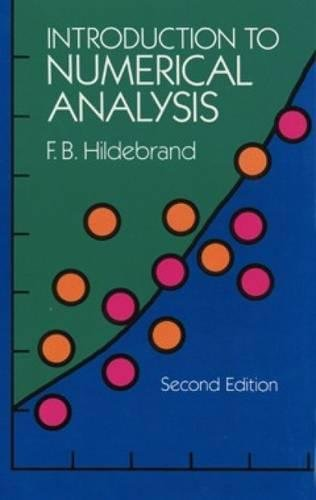Introduction to Numerical Analysis (2nd Edition) (Dover: F. B. Hildebrand