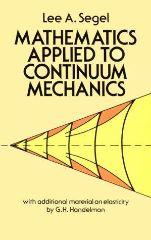 9780486653693: Mathematics Applied to Continuum Mechanics