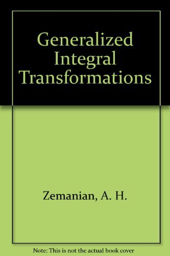 Generalized Integral Transformations: Zemanian, A. H.