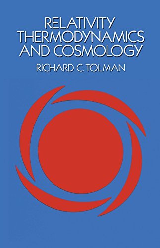 9780486653839: Relativity, Thermodynamics and Cosmology