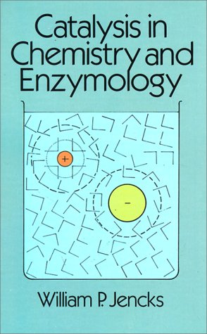 9780486654607: Catalysis in Chemistry and Enzymology