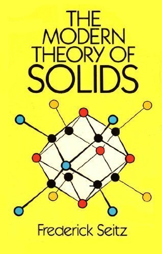 9780486654829: The Modern Theory of Solids