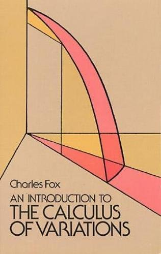 9780486654997: An Introduction to the Calculus of Variations (Dover Books on Mathematics)