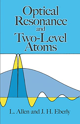 9780486655338: Optical Resonance and Two-Level Atoms (Dover Books on Physics)