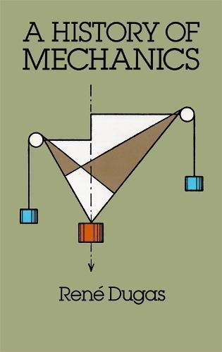 9780486656328: A History of Mechanics