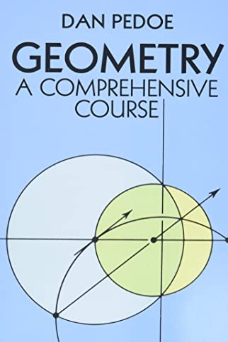Geometry: A Comprehensive Course: Pedoe, Dan