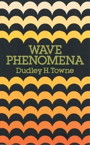 Wave phenomena.: Towne,Dudley H.