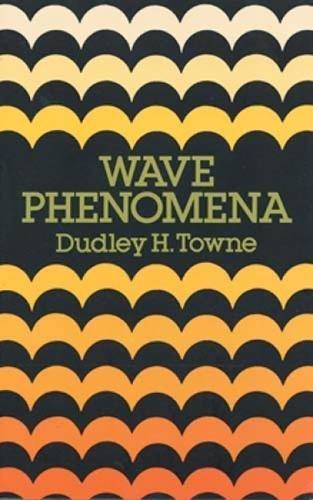 9780486658186: Wave Phenomena (Dover Books on Physics)