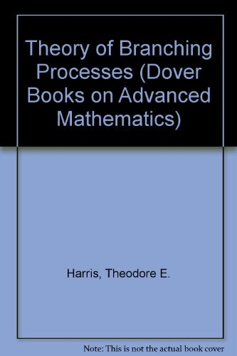 9780486659527: The Theory of Branching Processes