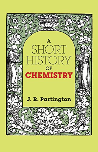 Short History Of Chemistry: Partington