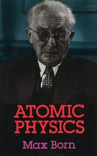 9780486659848: Atomic Physics: 8th Edition (Dover Books on Physics)