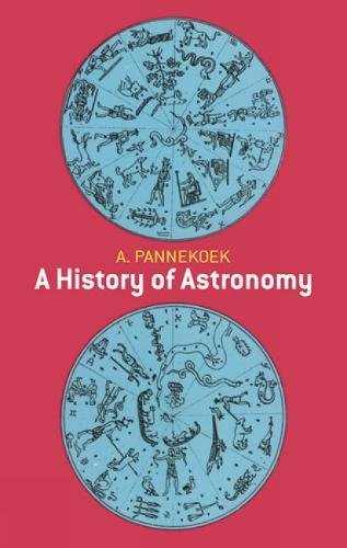 9780486659947: A History of Astronomy