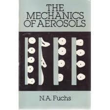 9780486660554: The Mechanics of Aerosols