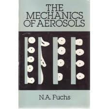 9780486660554: The Mechanics of Aerosols