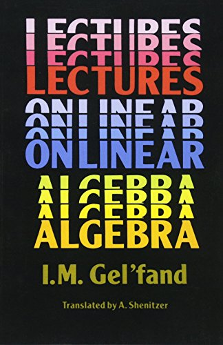 9780486660820: Lectures on Linear Algebra (Dover Books on Mathematics)
