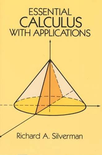 Essential Calculus With Applications.: Silverman, Richard A.
