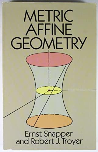 9780486661087: Metric Affine Geometry