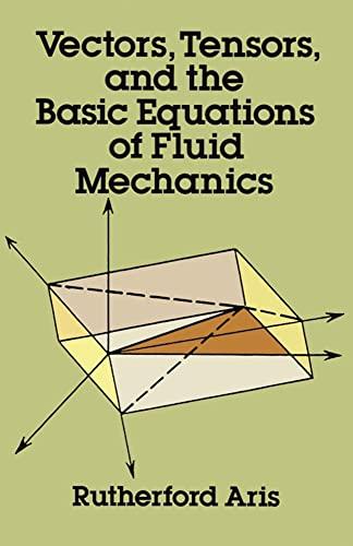 9780486661100: Vectors, Tensors and the Basic Equations of Fluid Mechanics