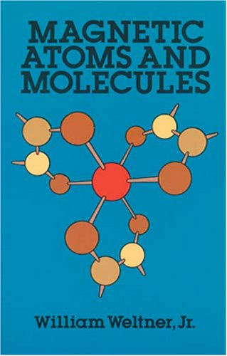 9780486661407: Magnetic Atoms and Molecules (Dover Books on Physics and Chemistry)