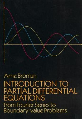 9780486661582: Introduction to Partial Differential Equations: From Fourier Series to Boundary-Value Problems (Dover Books on Mathematics)