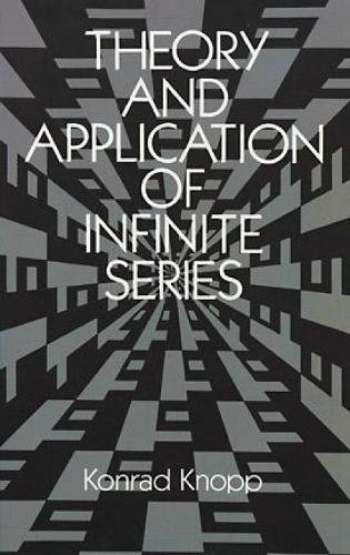 9780486661650: Theory and Application of Infinite Series (Dover Books on Mathematics)