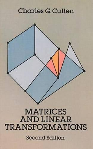 9780486663289: Matrices and Linear Transformations: Second Edition (Dover Books on Mathematics)