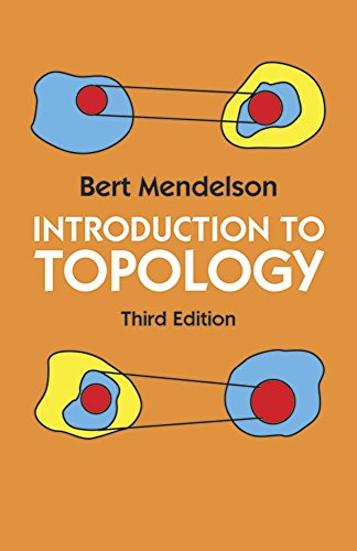 Introduction to Topology: Third Edition (Dover Books: Mathematics, Mendelson, Bert