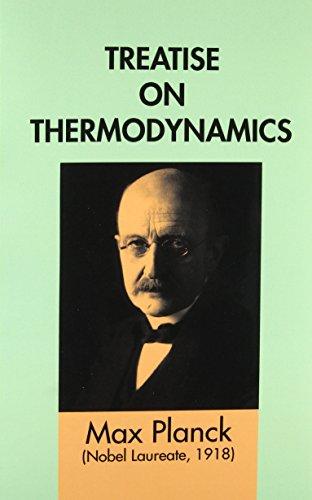 Treatise on Thermodynamics (Dover Books on Physics): Planck, Max
