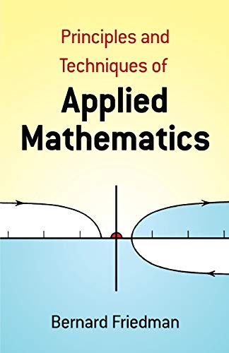 9780486664446: Principles and Techniques of Applied Mathematics