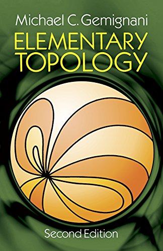 Elementary Topology: Second Edition: Michael C. Gemignani