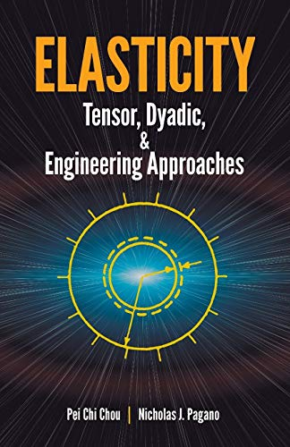 9780486669588: Elasticity: Tensor, Dyadic, and Engineering Approaches (Dover Civil and Mechanical Engineering)