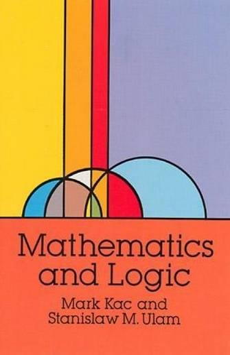 9780486670850: Mathematics and Logic