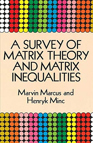 9780486671024: A Survey of Matrix Theory and Matrix Inequalities
