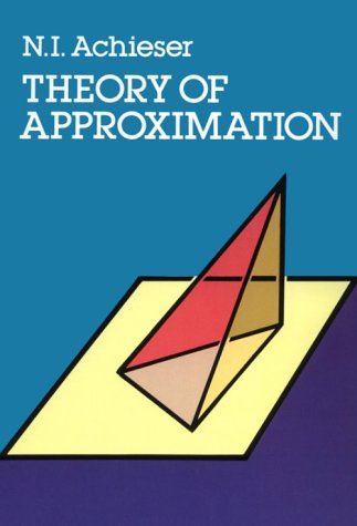 9780486671291: Theory of Approximation