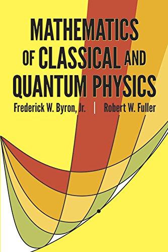 9780486671642: Mathematics of Classical and Quantum Physics (Dover Books on Physics)