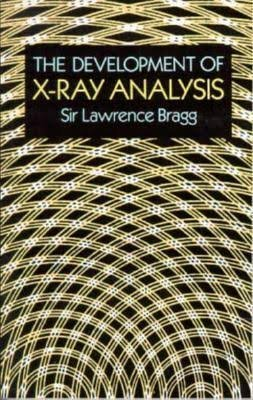 9780486673165: The Development of X-Ray Analysis