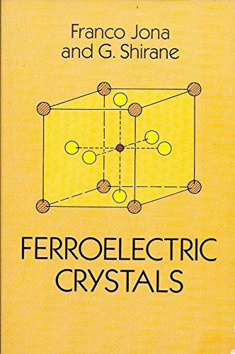 9780486673868: Ferroelectric Crystals