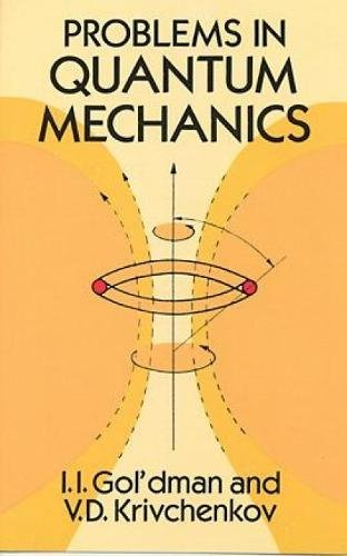 9780486675275: Problems in Quantum Mechanics (Dover Books on Physics)