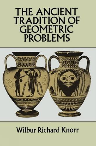 9780486675329: The Ancient Tradition of Geometric Problems (Dover Books on Mathematics)