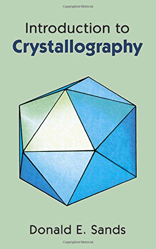 Introduction to Crystallography (Dover Books on Chemistry): Sands, Donald E.