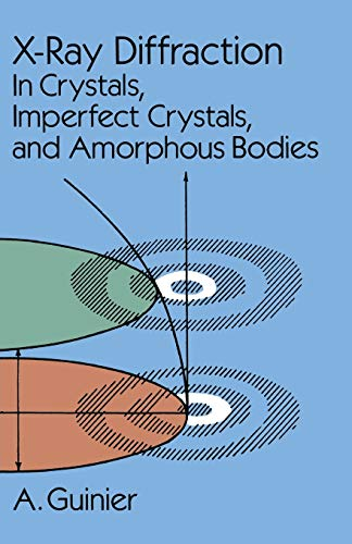 9780486680118: X-Ray Diffraction: In Crystals, Imperfect Crystals, and Amorphous Bodies (Dover Books on Physics)