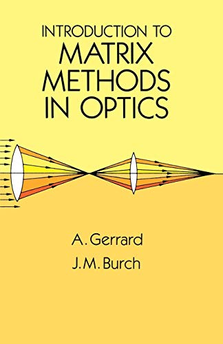 9780486680446: Introduction to Matrix Methods in Optics (Dover Books on Physics)