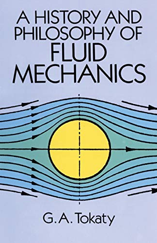 9780486681030: A History and Philosophy of Fluid Mechanics (Dover Civil and Mechanical Engineering)