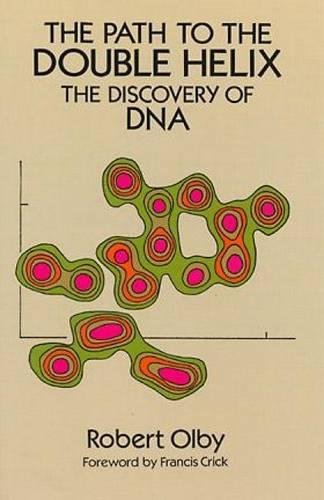 9780486681177: The Path to the Double Helix: The Discovery of DNA (Dover Books on Biology)