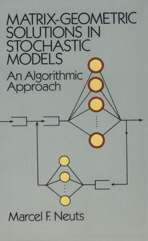 9780486683423: Matrix-Geometric Solutions in Stochastic Models: An Algorithmic Approach