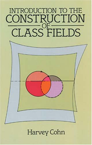 Introduction to the Construction of Class Fields: Harvey Cohn