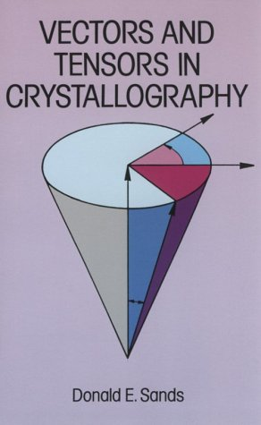9780486685052: Vectors and Tensors in Crystallography